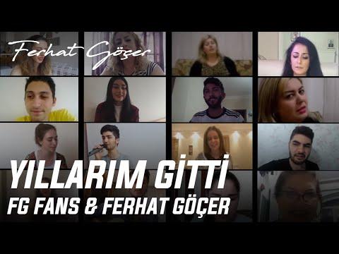 FG Fans Ft. Ferhat Göçer - Yıllarım Gitti