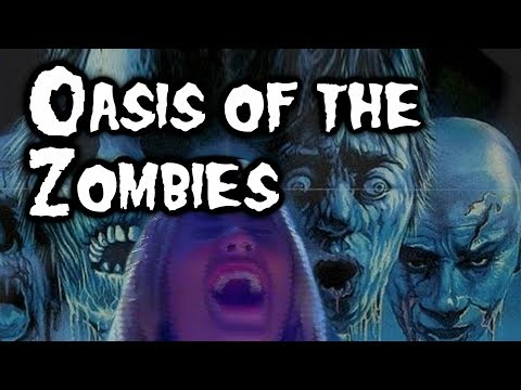 Oasis of the Zombies (1982) REVIEW - CONQUERING 200 FILMS