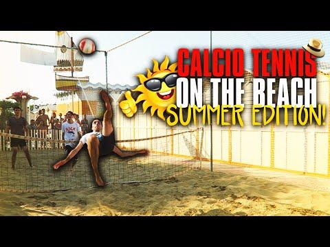CALCIO-TENNIS on the BEACH! [SUMMER EDITION]
