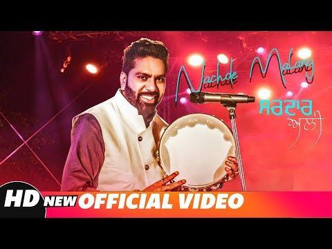 Nachde Malang (Full Video) | Sardar Ali | Latest Punjabi Songs 2018 | Speed Records