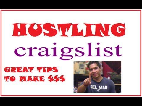Hustling Craigslist - Great tips to make money!