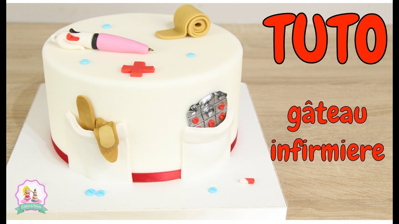 Tutoriel Decoration Pate A Sucre Gateau Cake Design Infirmiere