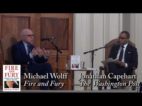 """Michael Wolff,  """"Fire and Fury"""" (with Jonathan Capehart)"""