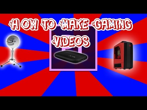 How to Make Youtube Gaming Videos (Editing and Capturing Gameplay)