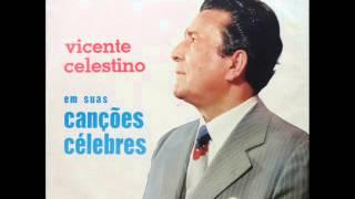 Vicente Celestino -  Louvando A Deus -  Porta Aberta