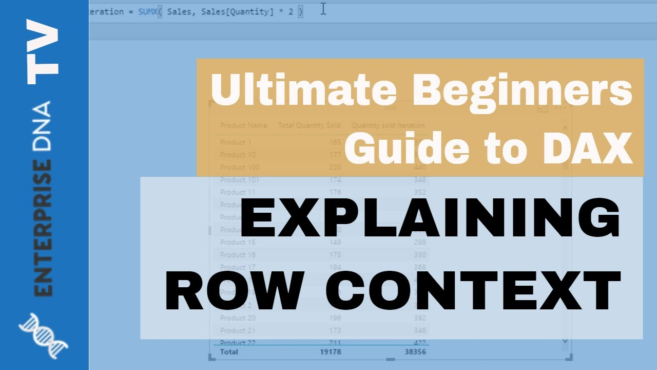 Explaining Row Context - (1 10) Ultimate Beginners Guide to DAX