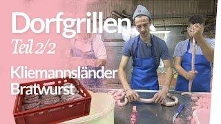 Dorfgrillen 2/2 –Kliemannsländer / Würste, Wahrheit, Weltenbummler | Kliemannsland