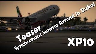 Teaser - Synchronous Sunrise Arrival in Dubai (X-plane 10)