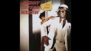 Johnny Guitar Watson  - Jet Plane