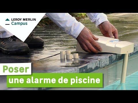 Comment poser une alarme de piscine ?   Leroy Merlin