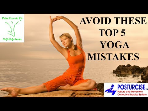 Avoid These Top 5 Yoga Mistakes