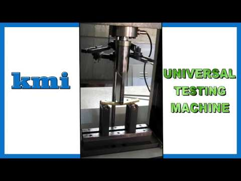 Universal Testing Machines   Kamal Metal Industries KMI