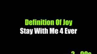 Baixar - Definition Of Joy Stay With Me 4 Ever Grátis