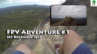 Video FPV Adventure #1 - Mount Beerwah download MP3, 3GP, MP4, WEBM, AVI, FLV Juli 2018