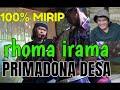 100% SUARA mirip H RHOMA IRAMA - primadona desa oleh uci cikarang bekasi jabar