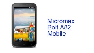 Micromax Bolt A82 Mobile Specification [INDIA]