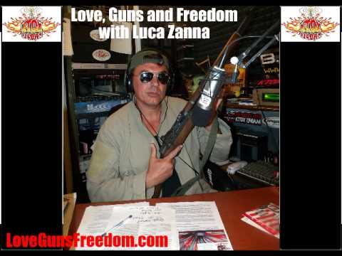 Love Guns and Freedom radio show with Luca Zanna guest Hildy Angius 11/10/2013