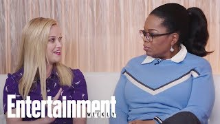 Reese Witherspoon On Working With Oprah & Inclusion In 'A Wrinkle In Time' | Entertainment Weekly