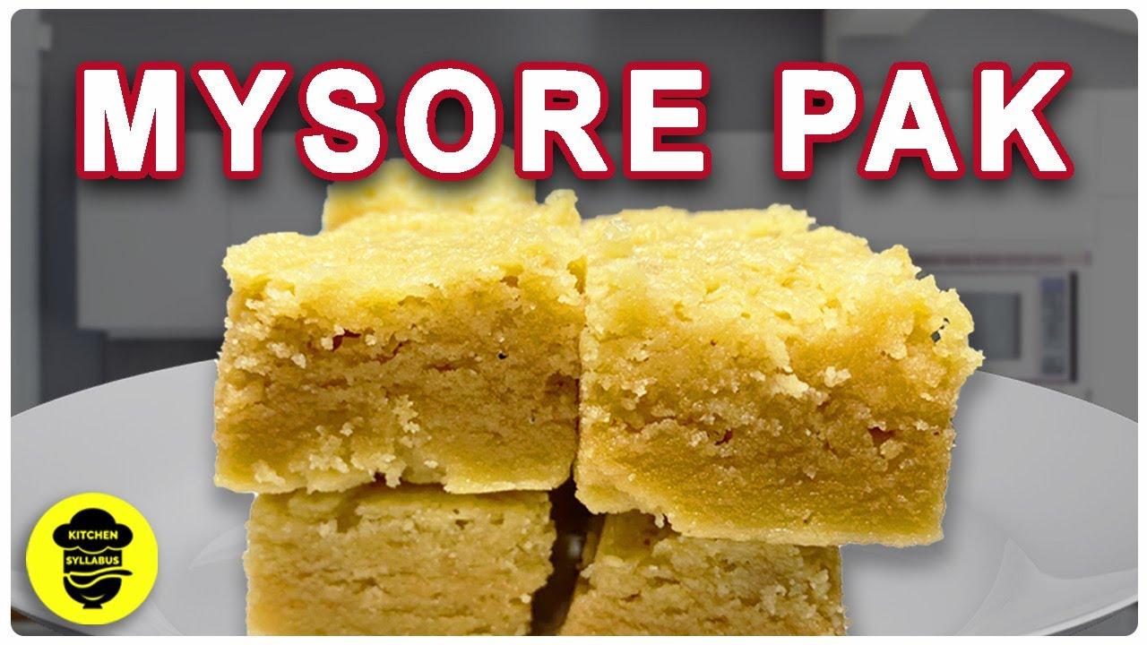 MYSORE PAK | how to make mysore pak | kitchen syllabus | mysore pak recipe