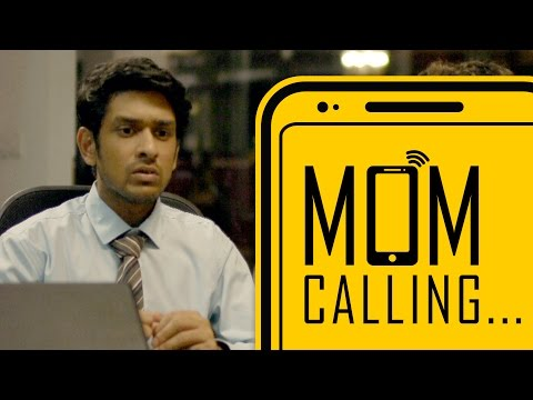 Mom Calling... | Being Indian
