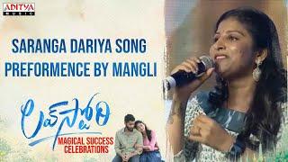 Saranga Dariya Song Preformence By Mangli   #LoveStory Magical Success Celebrations