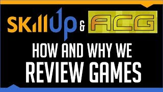 ACG & Skill Up Talk Review Approaches, Publisher Black-Lists, IGN + How To Grow a Review Channel