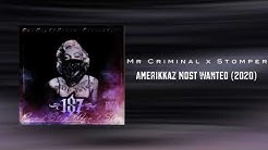 Mr. Criminal x Stomper - Amerikkaz Most Wanted (2020) OneEightseven RMX
