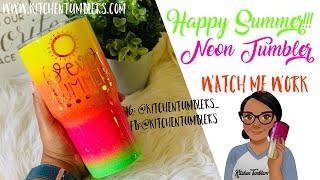 Happy Summer! Neon Glittered Summer Tumbler Tutorial, Watch Me Work!
