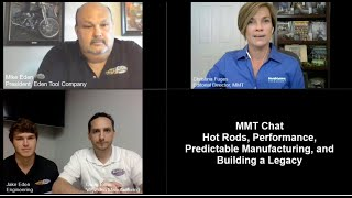 MMT Chats: Hot Rods, Performance, Predictable Manufacturing and Building a Legacy