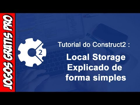 Tutorial Construct 2 - Local Storage Explicado de forma simples