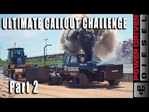 Ultimate Callout Challenge Recap 2019 Part 2 | Power Driven Diesel