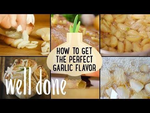 How To Get The Perfect Garlic Flavor: Fresh Garlic Vs. Powdered Garlic | Food 101 | Well Done