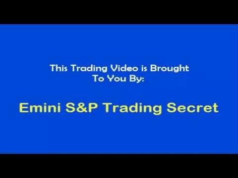 Emini S&P Trading Secret $2,120 Profit