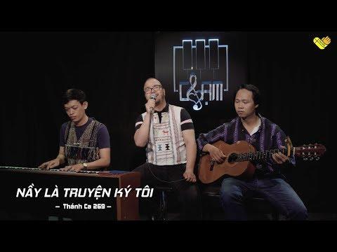 VHOPE | Thánh Ca 269: Nầy Là Truyện Ký Tôi - Siu Y Kao | CHẠM - Live Acoustic