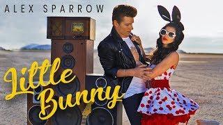 Alex Sparrow - Little Bunny (OFFICIAL VIDEO)