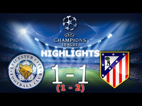⚽Leicester City 1-1 Atletico Madryt - Skrót / Highlights - Champions Leaugue 1/4 Final [18.04.2017]