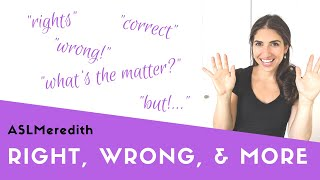learn-asl-right-wrong-and-more-in-american-sign-language-for-beginners
