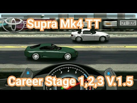 Drag Racing:tune Car Supra MK4 TT For 3 Career Stage(Level 1,2,3) V.1.5
