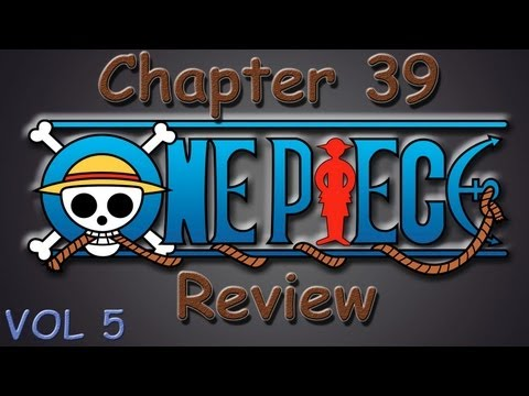 One Piece Chapter 39 Review - For Whom The Bell Tolls