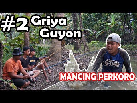 GRIYA GUYON EPS.2 : MANCING KAHANAN