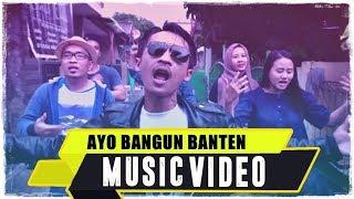 ANJAR OX'S - Ayo Bangun Banten ( Music Video )