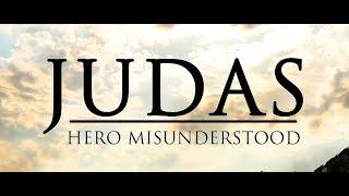Judas: Hero Misunderstood