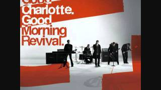 Good Charlotte - The River (Good Morning Revival)