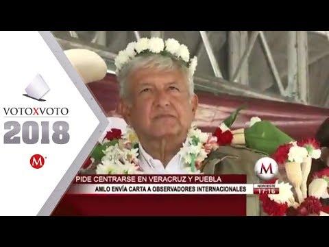 AMLO pide a observadores internacionales enfocarse en Puebla y Veracruz