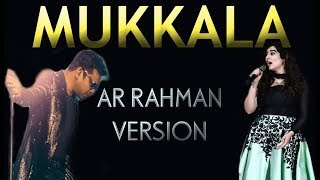 Mukkala | A R Rahman Version (REPRISE)
