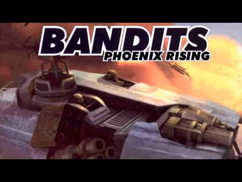 Bandits Phoenix Rising Full Soundtrack