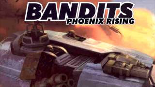 Bandits Phoenix Rising Full Soundtrack