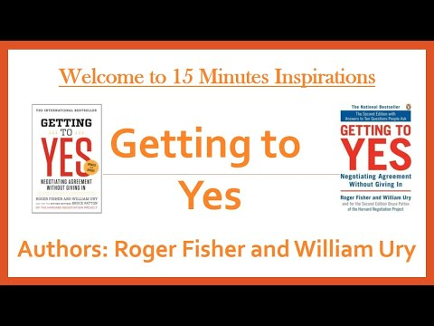 Getting To Yes By Roger Fisher And William Ury - Book Summary