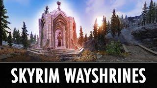 skyrim Mods: Skyrim Wayshrines -  Immersive Fast Travel