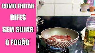 Dica de como fritar bife sem sujar o fogão